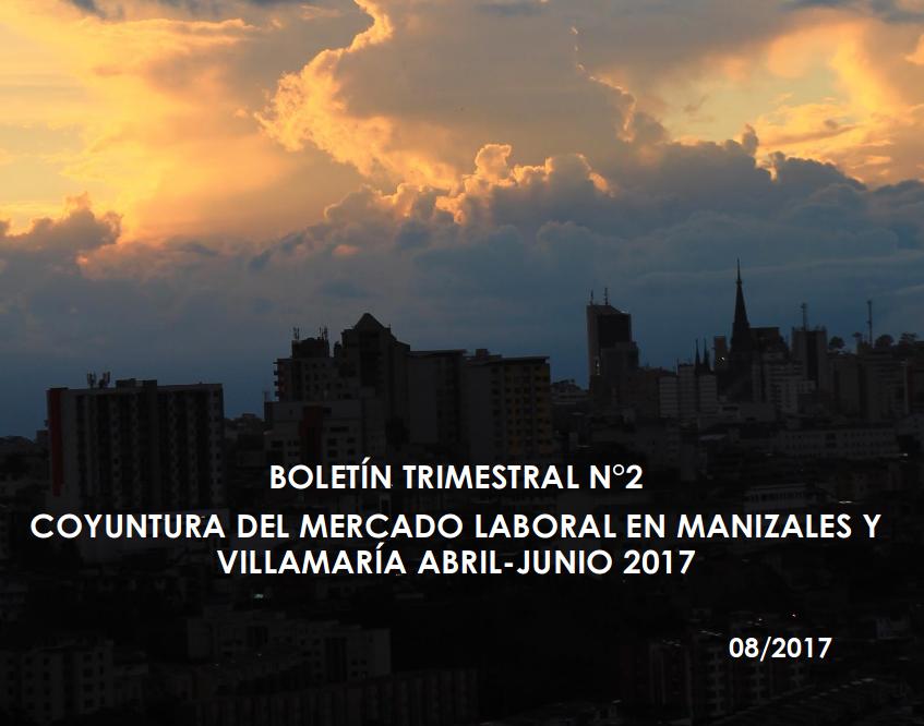 Boletín Trimestral Coyuntura del mercado laboral – Segundo trimestre 2017