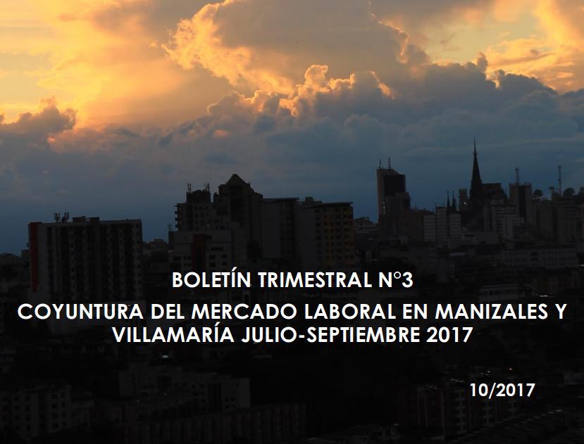 Boletín Trimestral Coyuntura del mercado laboral – Tercer trimestre 2017