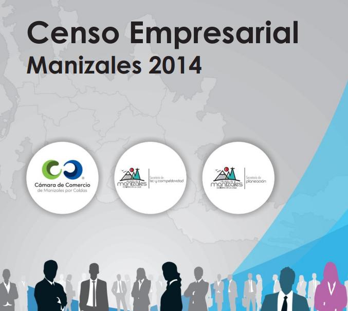 Informe Técnico Censo Empresarial Manizales 2014