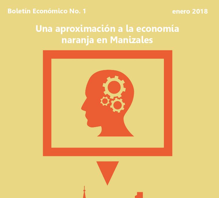 Una aproximación a la economía naranja en Manizales