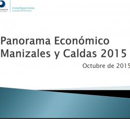 Panorama Económico de Manizales y Caldas (octubre 2015)