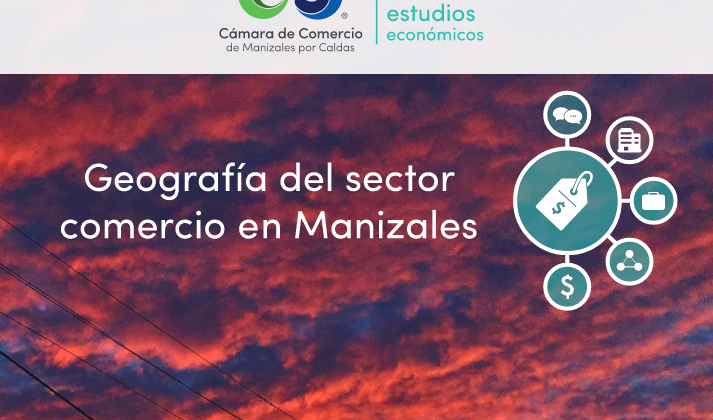 Geografía del sector comercial en Manizales